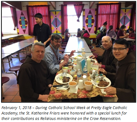 February 1, 2018 – During Catholic School Week at Pretty Eagle Catholic Academy, the St. Katharine Friars were honored with a special lunch for their contributions as Religious ministering on the Crow Reservation.